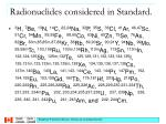 radionuclides considered in standard