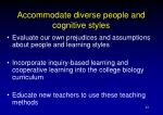 accommodate diverse people and cognitive styles