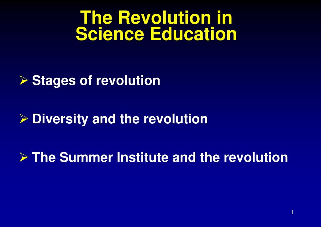 the revolution in science education l.