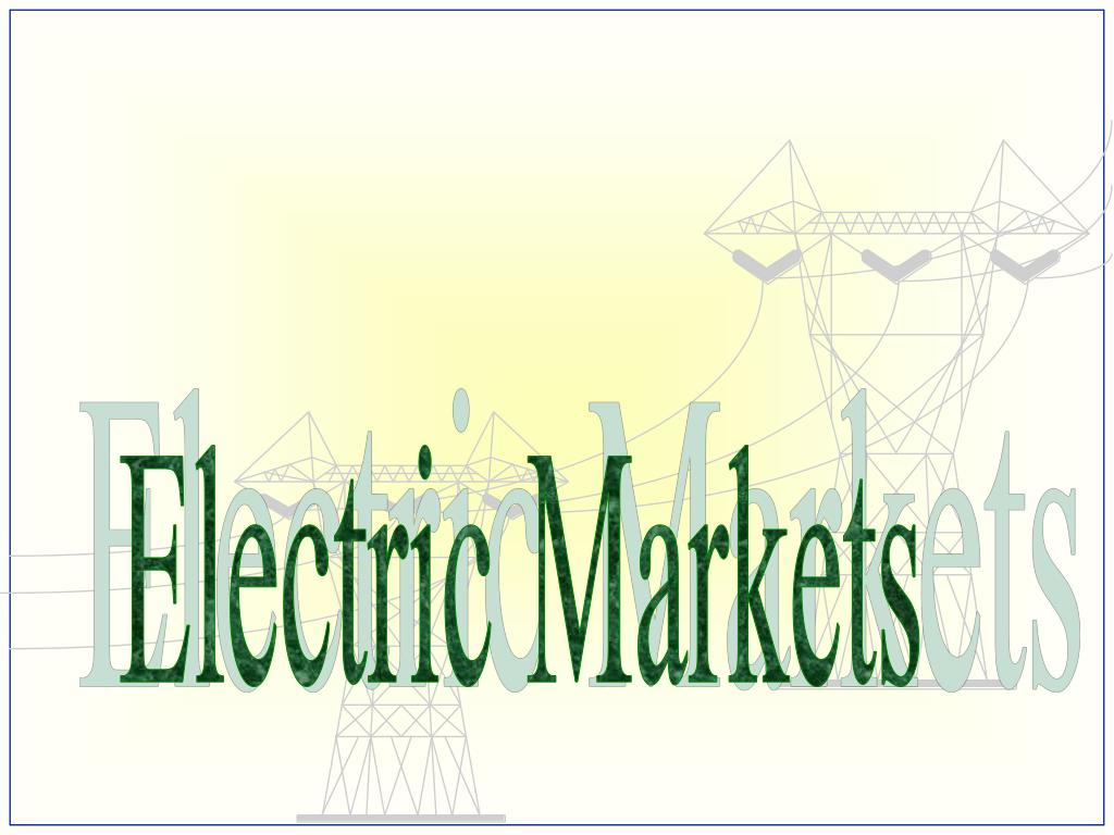 Electric Markets