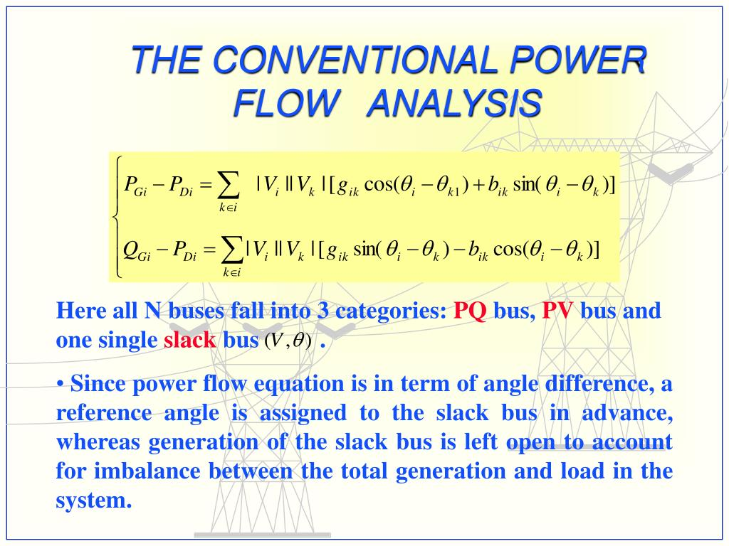 THE CONVENTIONAL POWER FLOW   ANALYSIS