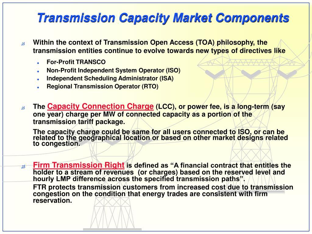 Transmission Capacity Market Components