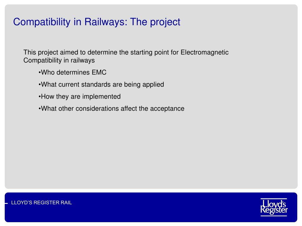 Compatibility in Railways: The project