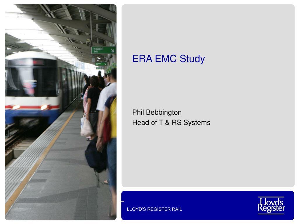 ERA EMC Study