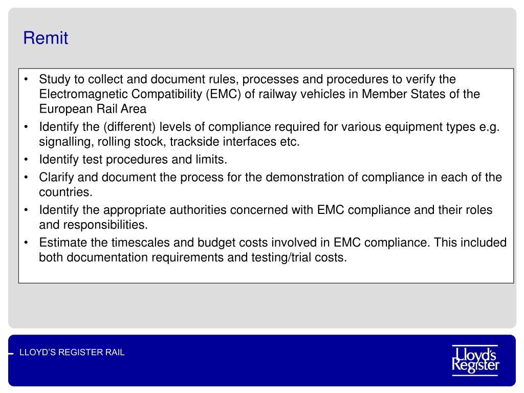 Study to collect and document rules, processes and procedures to verify the Electromagnetic Compatibility (EMC) of railway vehicles in Member States of the European Rail Area