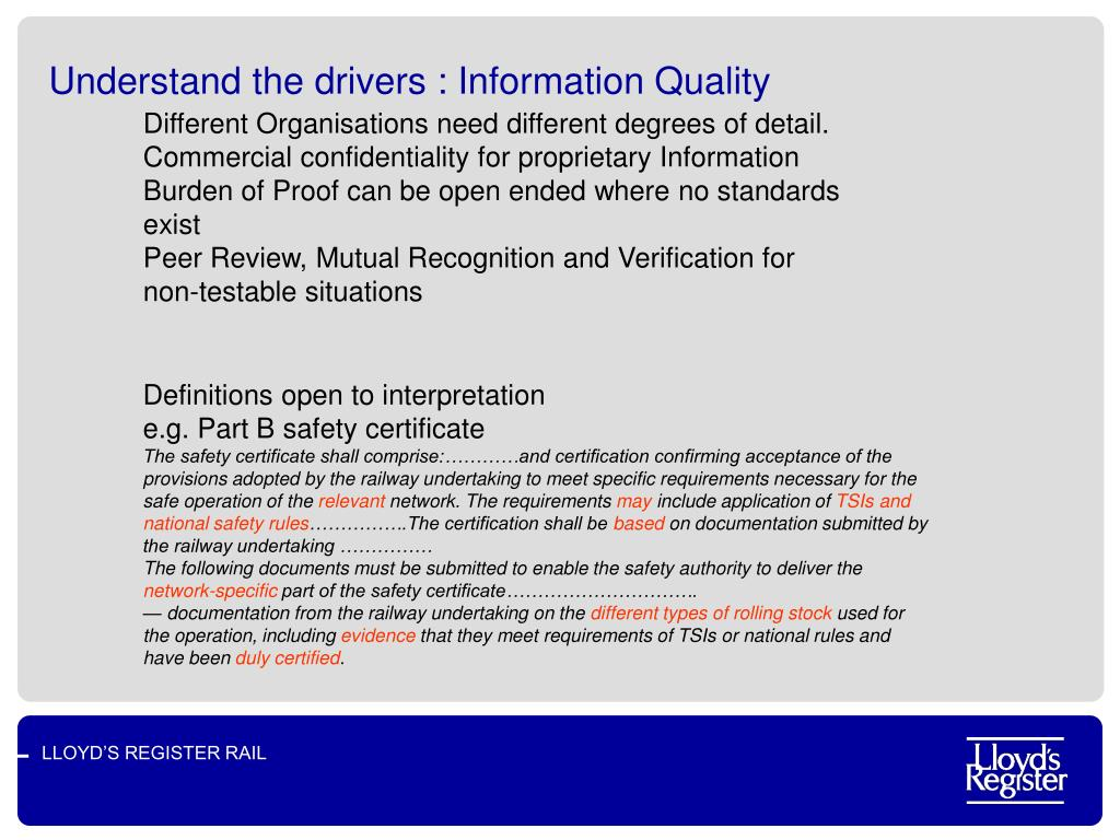 Understand the drivers : Information Quality