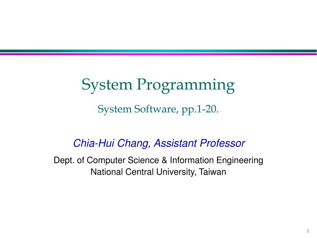 system programming system software pp 1 20 l.