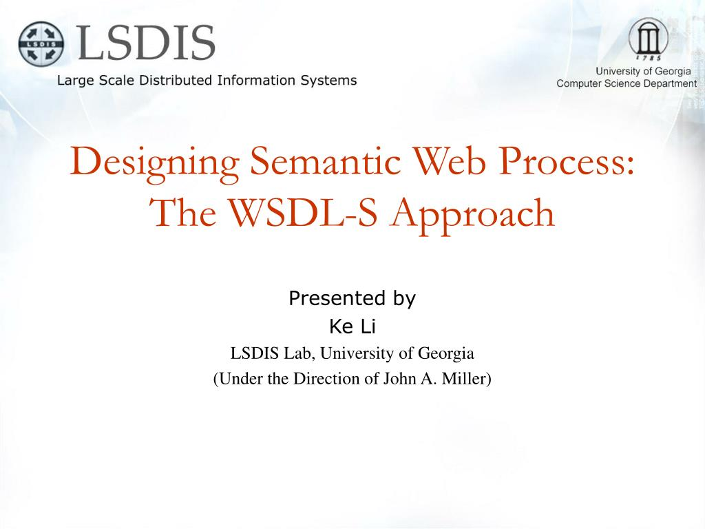 designing semantic web process the wsdl s approach