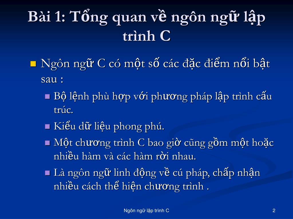 Bài 1: Tổng quan về ngôn ngữ lập trình C