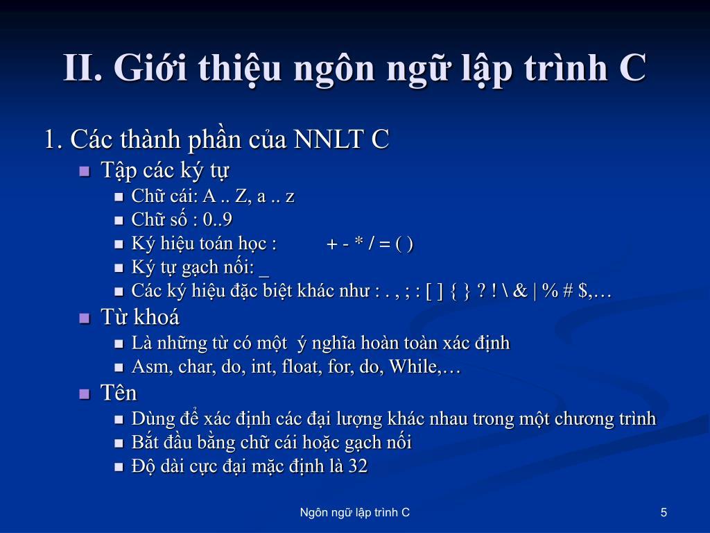 II. Giới thiệu ngôn ngữ lập trình C