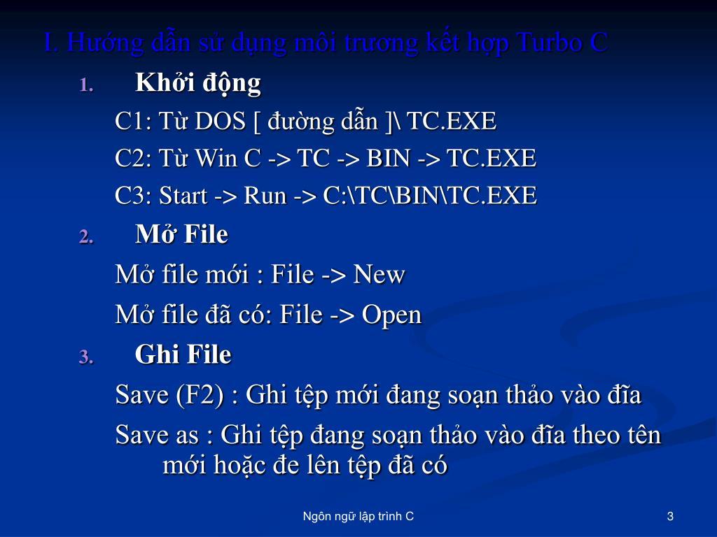 I. Hướng dẫn sử dụng môi trương kết hợp Turbo C