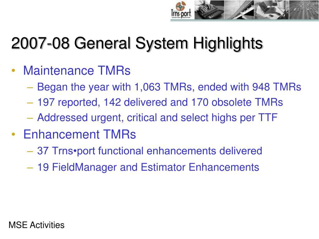 2007-08 General System Highlights