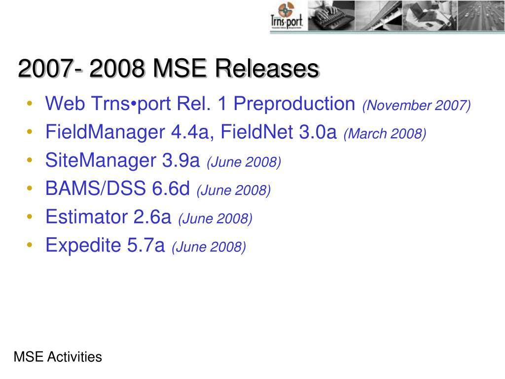2007- 2008 MSE Releases