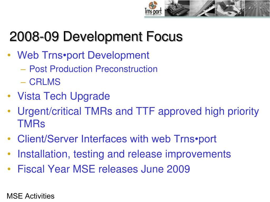 2008-09 Development Focus
