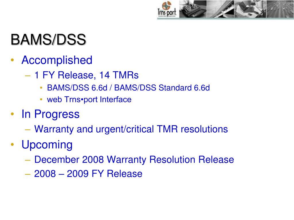 BAMS/DSS