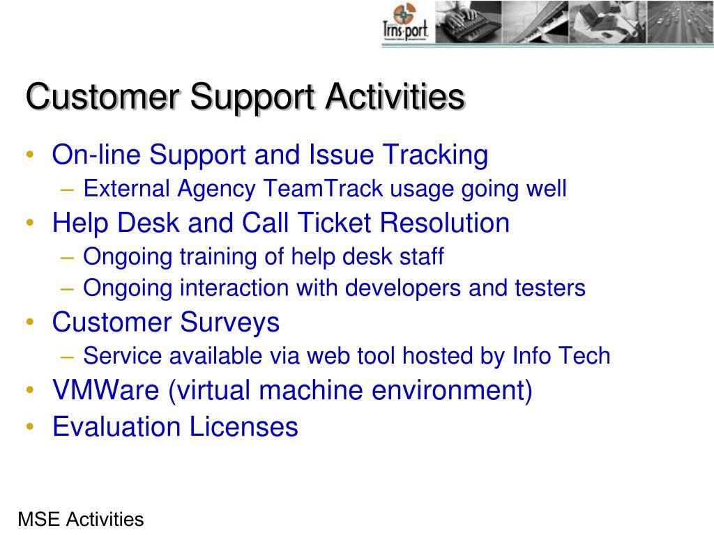 Customer Support Activities