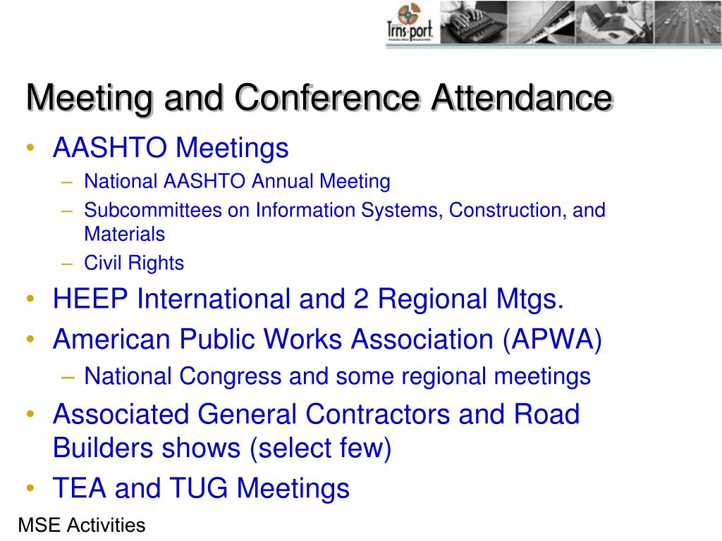 Meeting and Conference Attendance