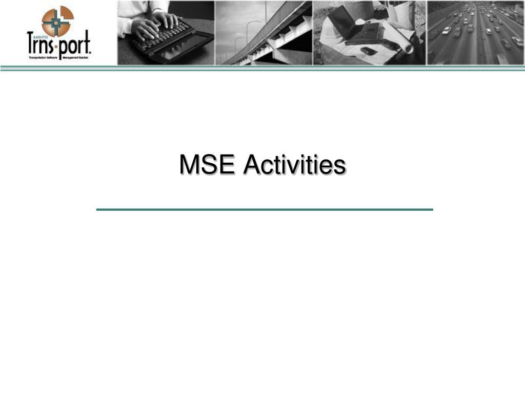MSE Activities