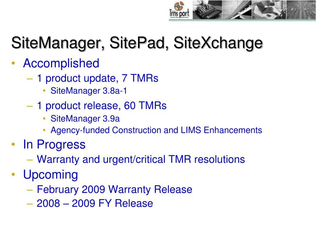 SiteManager, SitePad, SiteXchange
