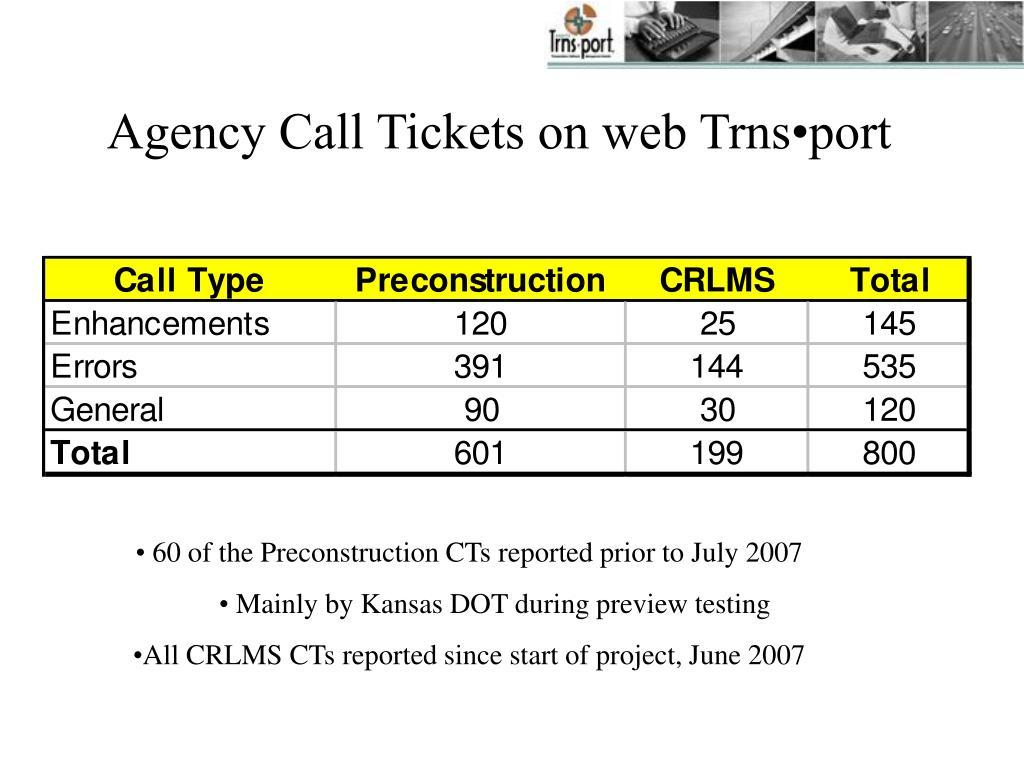Agency Call Tickets on web Trns•port