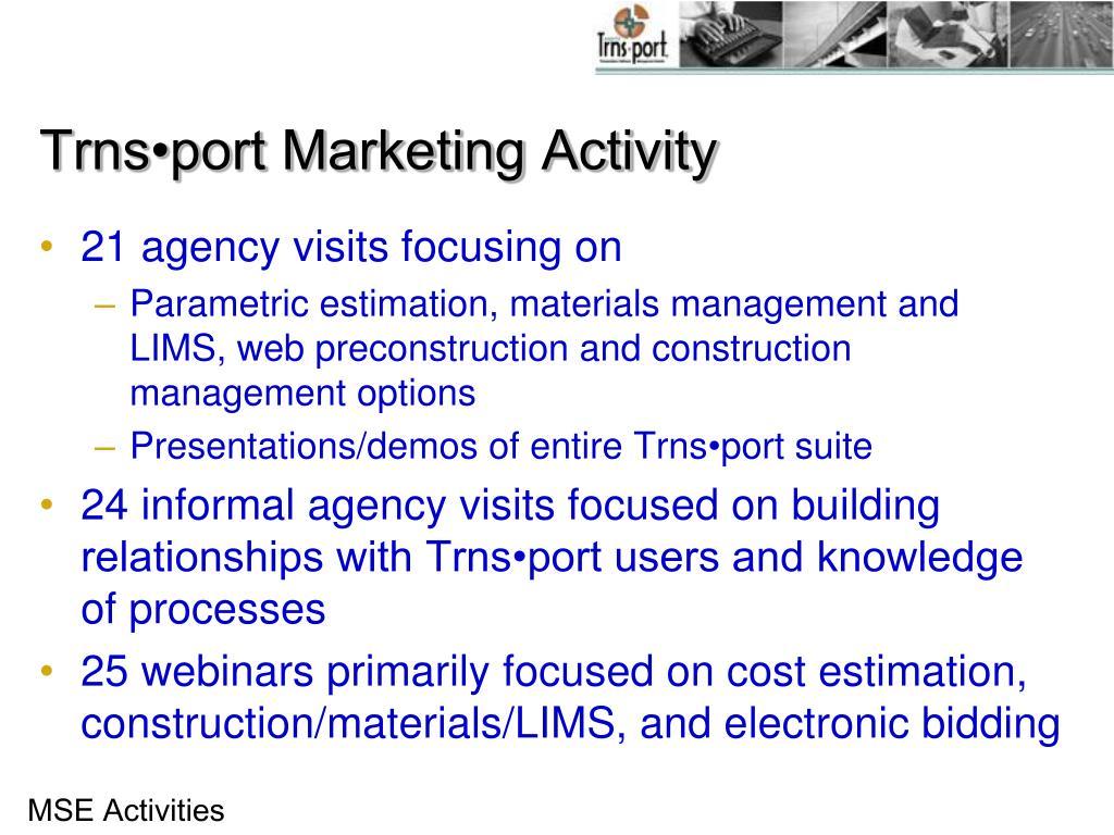 Trns•port Marketing Activity