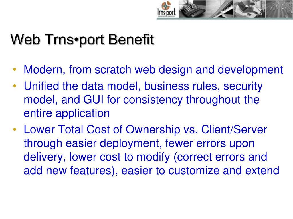 Web Trns•port Benefit