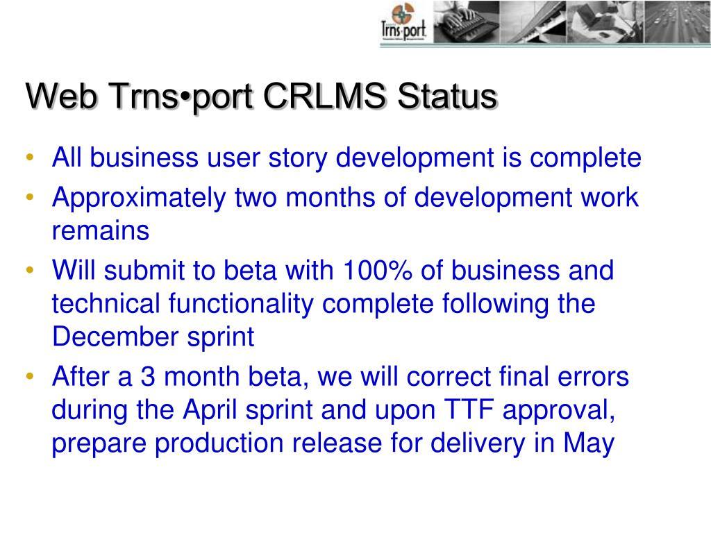 Web Trns•port CRLMS Status