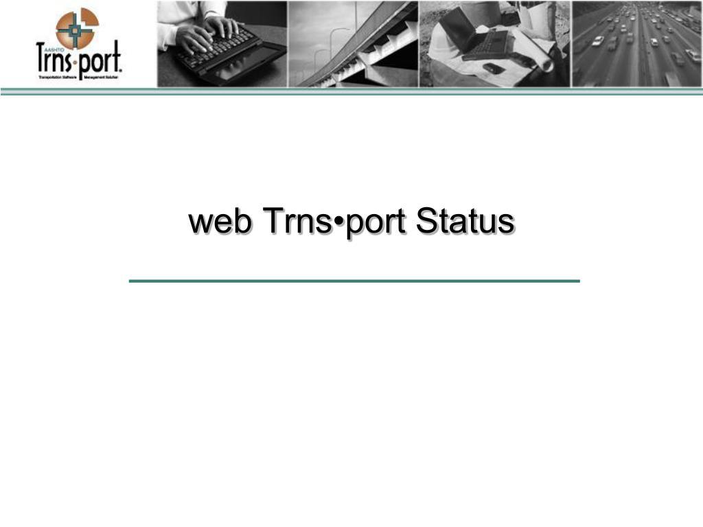 web Trns•port Status