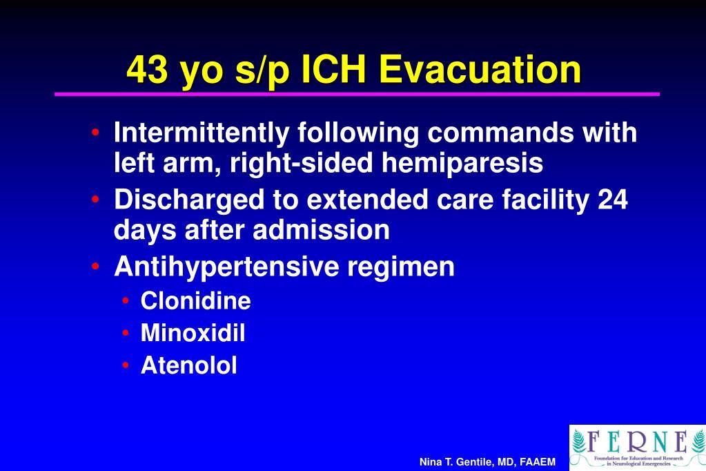 43 yo s/p ICH Evacuation