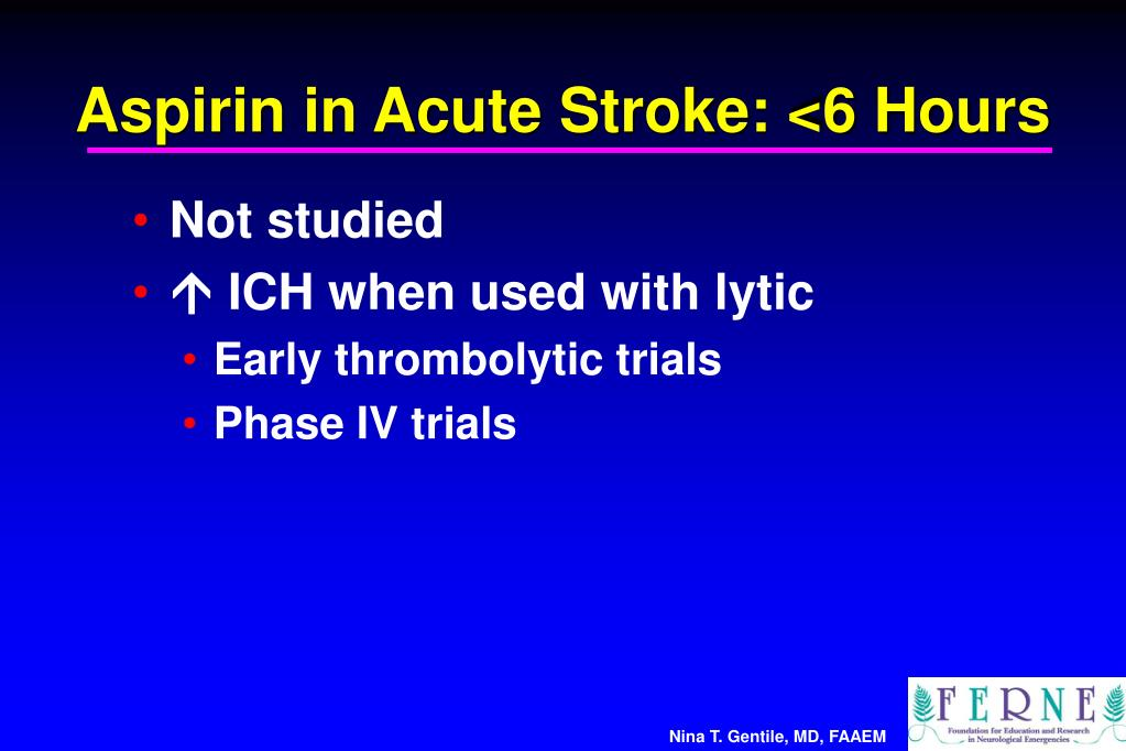 Aspirin in Acute Stroke: <6 Hours