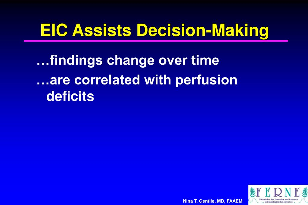EIC Assists Decision-Making