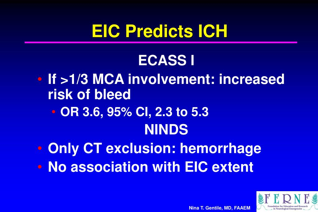 EIC Predicts ICH