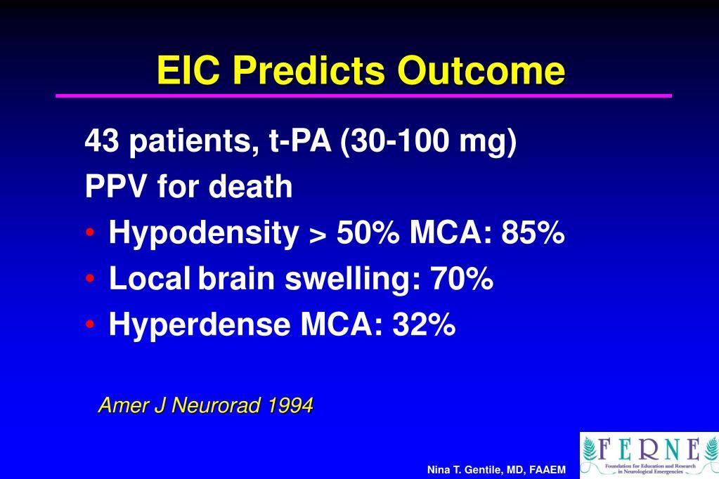 EIC Predicts Outcome
