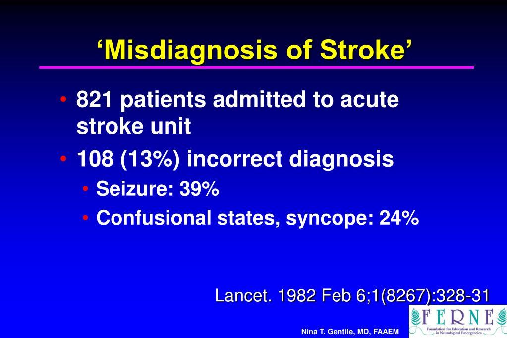 'Misdiagnosis of Stroke'