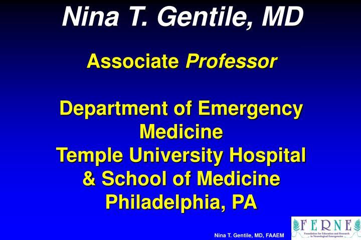 Nina T. Gentile, MD