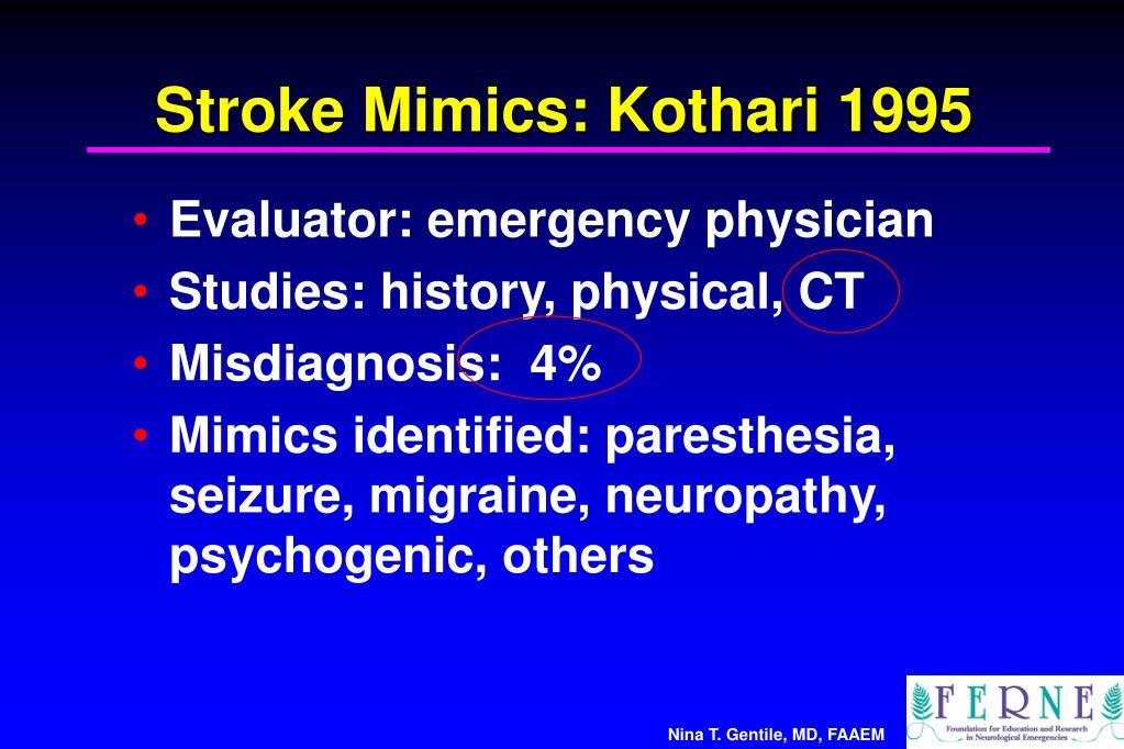 Stroke Mimics: Kothari 1995