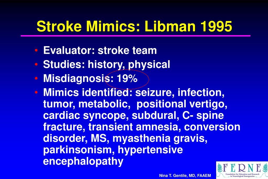 Stroke Mimics: Libman 1995