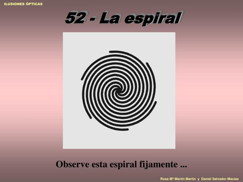 52 - La espiral