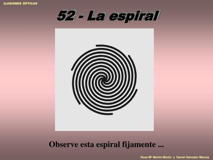 52 la espiral