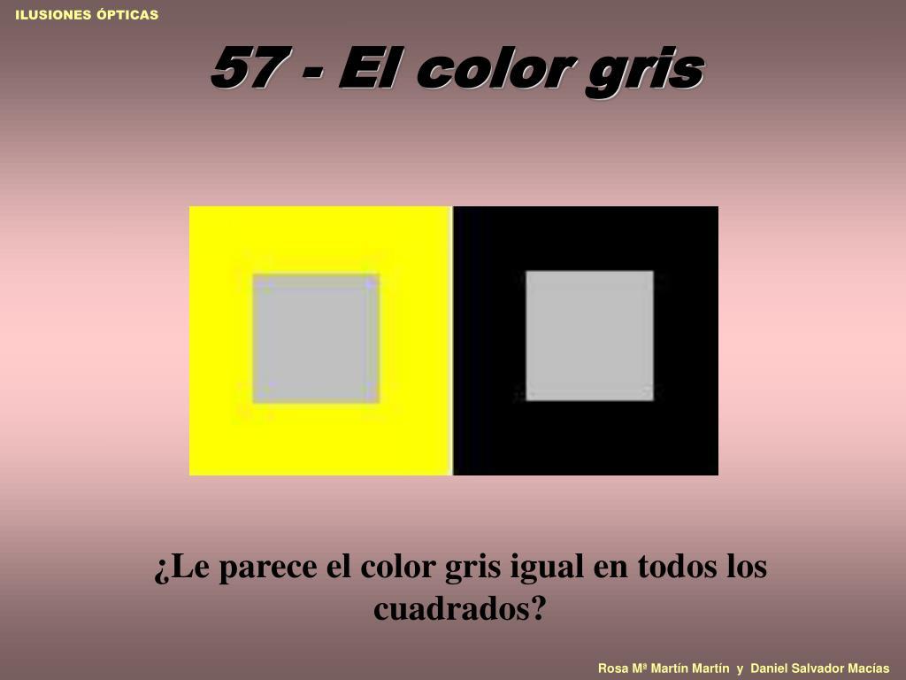 57 - El color gris
