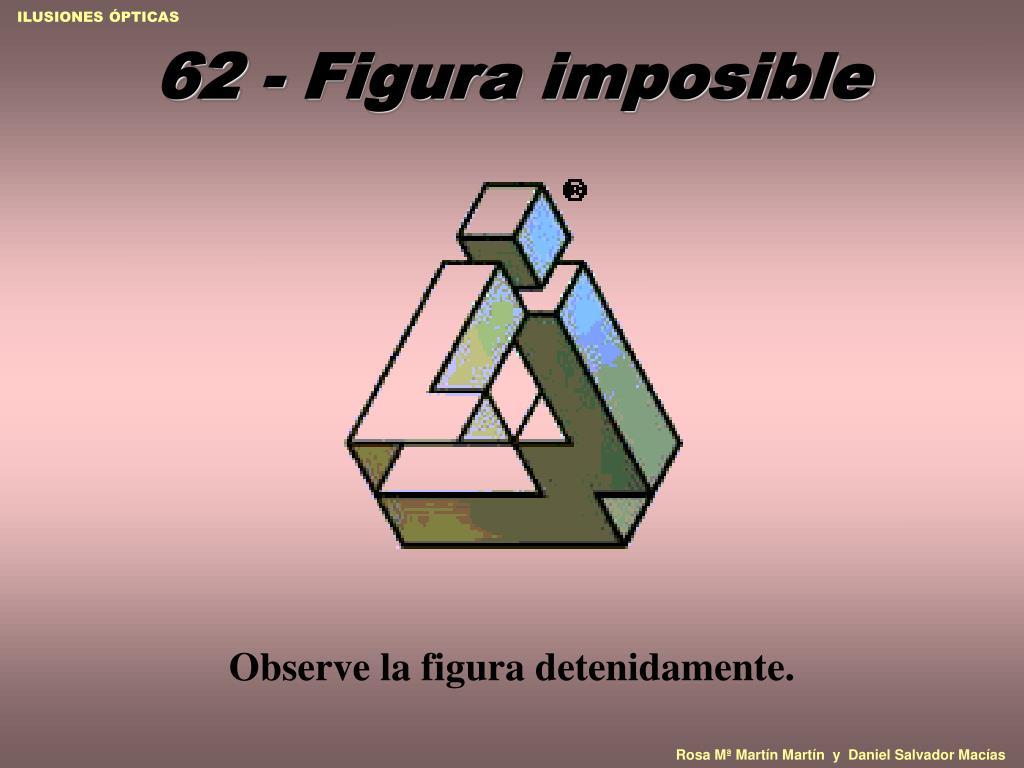 62 - Figura imposible