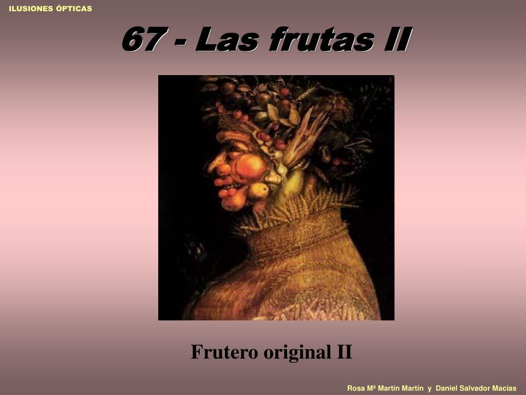 67 - Las frutas II