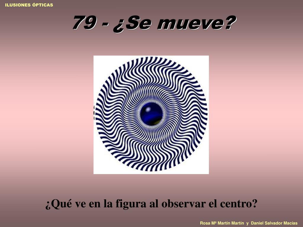 79 - ¿Se mueve?