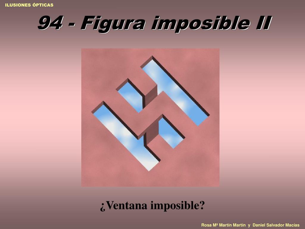 94 - Figura imposible II
