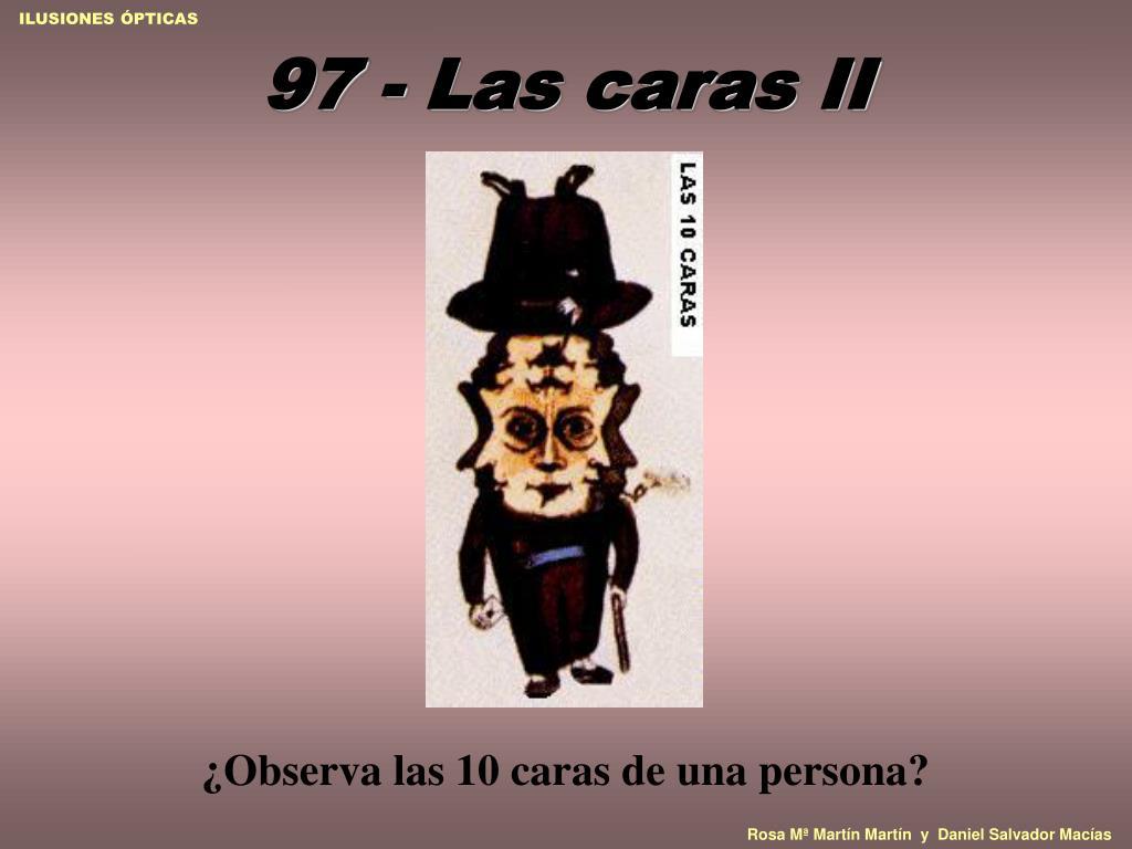 97 - Las caras II