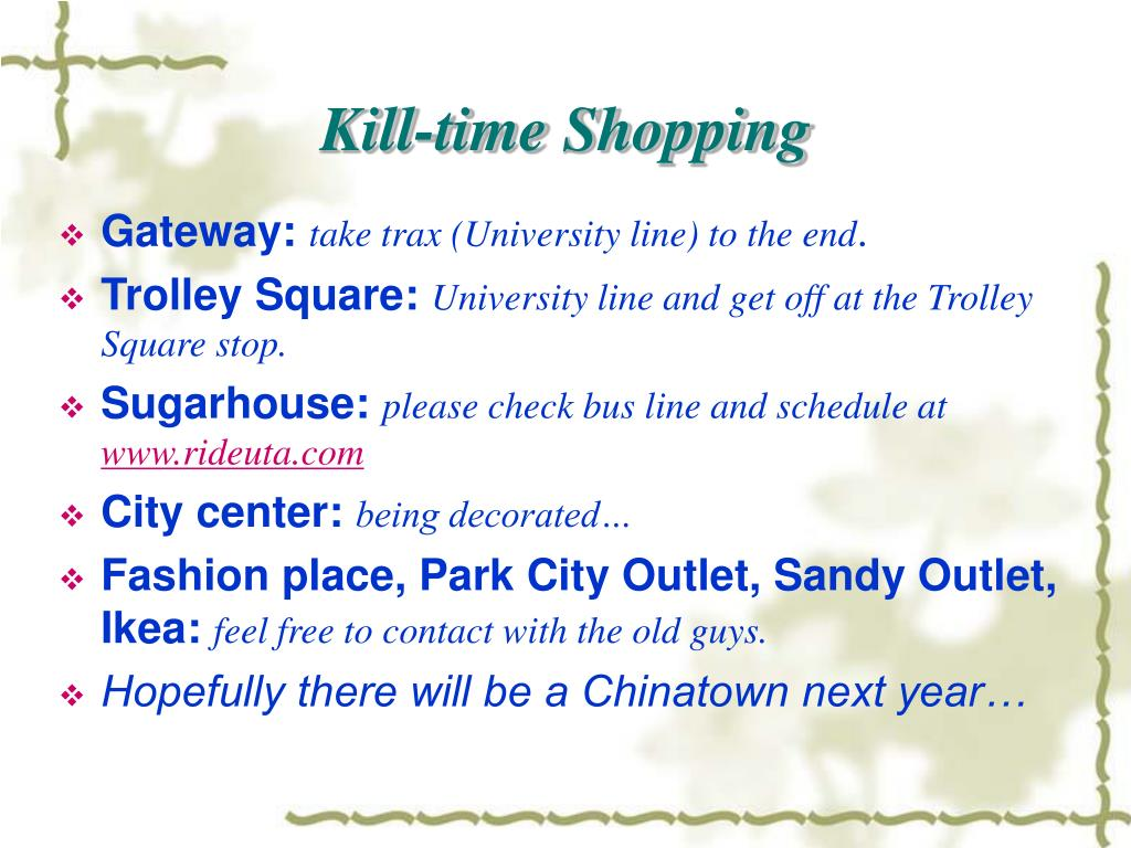 Kill-time Shopping