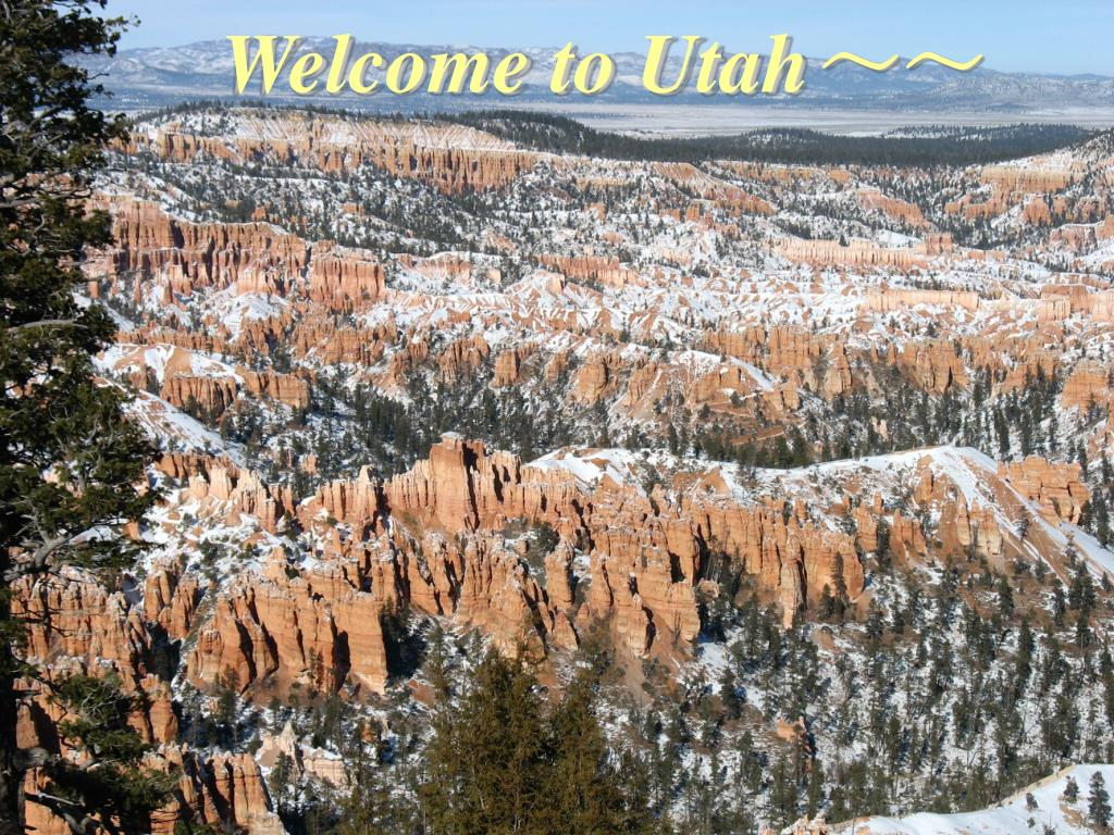 Welcome to Utah