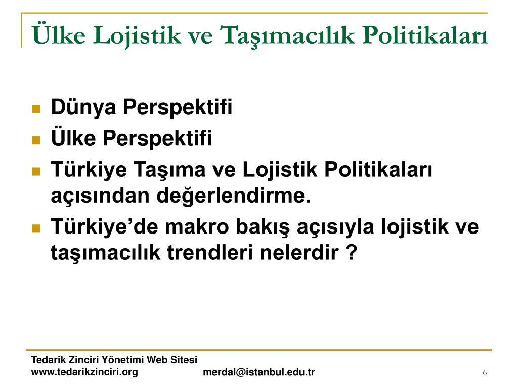 Ülke Lojistik ve Taşımacılık Politikaları