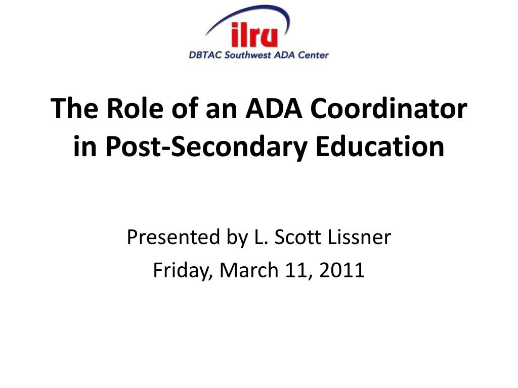 the role of an ada coordinator in post secondary education l.