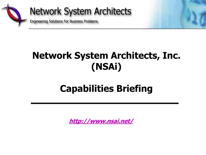 Network system architects inc nsai capabilities briefing